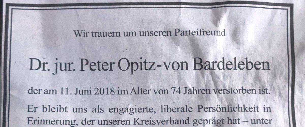 Wir trauern um unseren Parteifreund Dr. jur. Peter Opitz-von Bardeleben